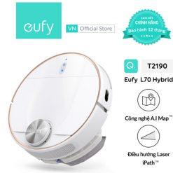 ROBOT HÚT BỤI THÔNG MINH EUFY ROBOVAC L70 HYBRID - T2190